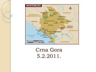 Crna Gora  5.2.2011.