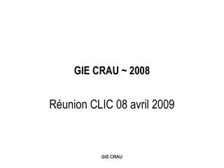 GIE CRAU ~ 2008