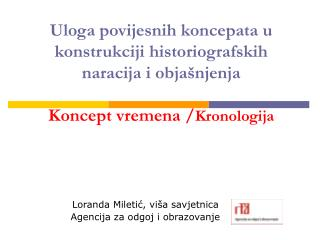 Loranda Miletić, viša savjetnica Agencija za odgoj i obrazovanje