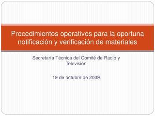 Procedimientos operativos para la oportuna notificación y verificación de materiales