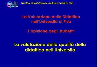 La valutazione della qualità della didattica nell'Università