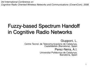 Fuzzy-based Spectrum Handoff in Cognitive Radio Networks