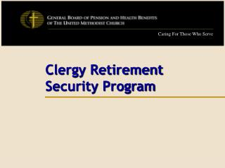 Clergy Retirement       Security Program