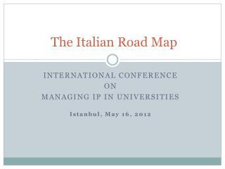 The Italian Road Map
