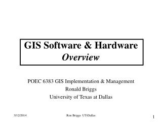 GIS Software  Hardware Overview