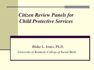 Citizen Review Panels for  Child Protective Services