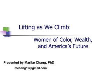 Lifting as We Climb: