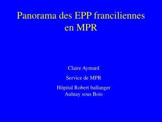 Panorama des EPP franciliennes en MPR