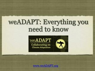 weADAPT: Everything you need to know