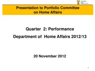 Quarter  2: Performance  Department of  Home Affairs 2012/13 20 November 2012