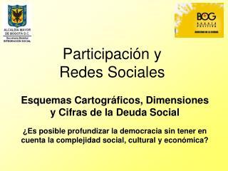 Participación y  Redes Sociales