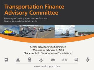 Senate Transportation Committee Wednesday, February 6, 2013