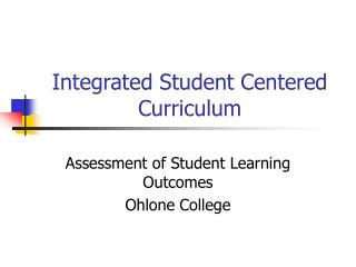 Integrated Student Centered Curriculum
