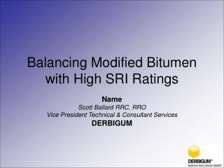 Balancing Modified Bitumen with High SRI Ratings