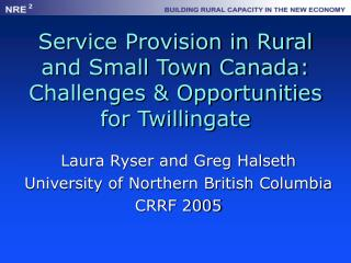 Service Provision in Rural and Small Town Canada: Challenges & Opportunities for Twillingate