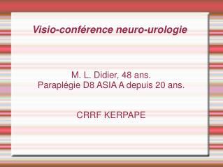 Visio-conférence neuro-urologie
