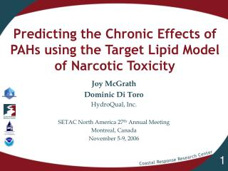 Predicting the Chronic Effects of PAHs using the Target Lipid Model of Narcotic Toxicity