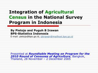Integration of Agricultural Census in the National Survey Program in Indonesia