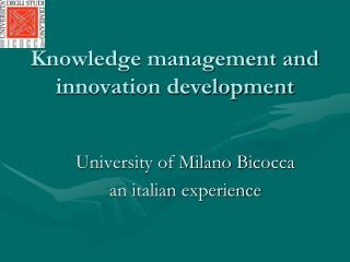Knowledge management and innovation development