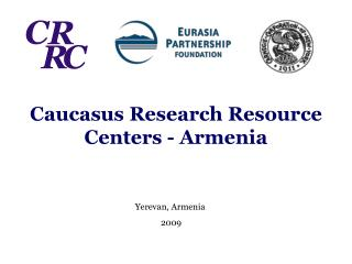 Caucasus Research Resource Centers - Armenia