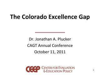 The Colorado Excellence Gap