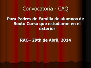 Convocatoria - CAQ