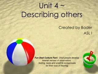 Unit 4 ~ Describing others