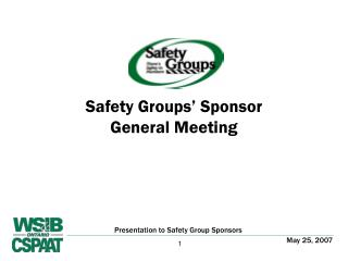 Safety Groups' Sponsor  General Meeting