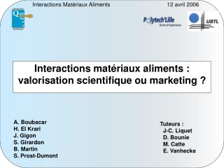 Interactions mat riaux aliments : valorisation scientifique ou marketing
