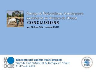 Élevage  et  Pastoralisme  transhumant  au Sahel et en  Afrique  de  l'Ouest