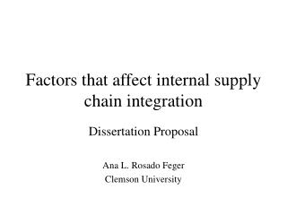 Factors that affect internal supply chain integration