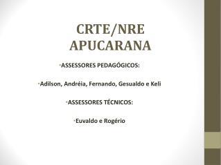 CRTE/NRE APUCARANA