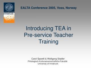 Introducing TEA in  Pre-service Teacher Training