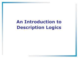 An Introduction to Description Logics