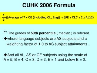 CUHK 2006 Formula