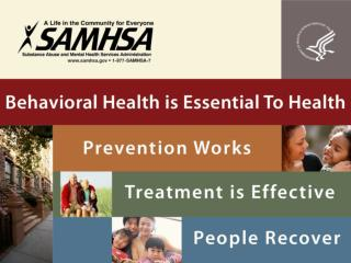 Mission :  To reduce the impact of substance abuse and mental illness on America's communities