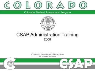 Colorado Department of Education Unit of Student Assessment