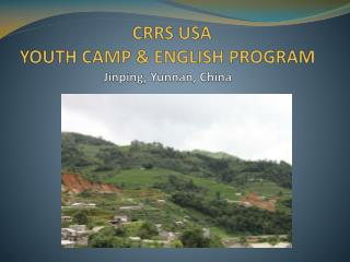 CRRS USA  YOUTH CAMP & ENGLISH PROGRAM  Jinping, Yunnan, China