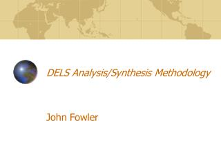 DELS Analysis/Synthesis Methodology