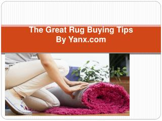 The Great Rug Buying Tips