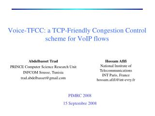 Voice-TFCC: a TCP-Friendly Congestion Control scheme for VoIP flows
