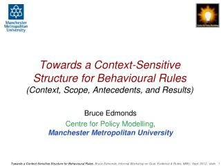 Bruce Edmonds Centre for Policy Modelling , Manchester Metropolitan University