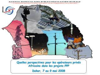 Quelles perspectives pour les opérateurs privés Africains dans les projets PPP