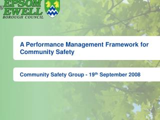 A Performance Management Framework for Community Safety