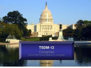 TSDM-12 Congress Source: NWC Faculty edited by Dr. Coty Keller