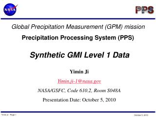 Global Precipitation Measurement (GPM) mission Precipitation Processing System (PPS)