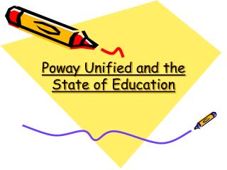 Poway Unified and the State of Education