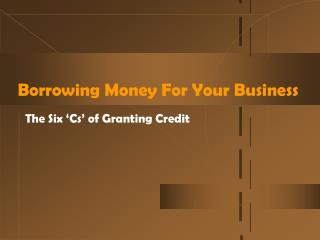 Borrowing Money For Your Business
