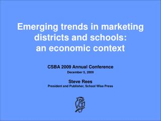 Emerging trends in marketing districts and schools