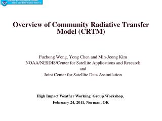 Overview of Community Radiative Transfer Model (CRTM)